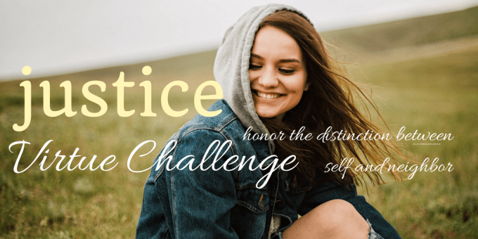 Justice Virtue Challenge