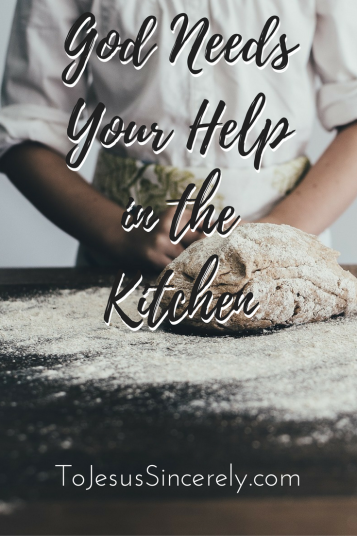 God NeedsYour Helpin theKitchen.png