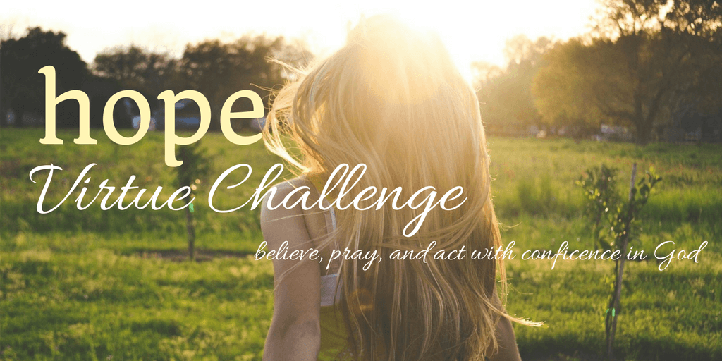 Hope Virtue Challenge