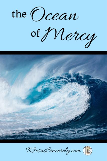 Ocean of Mercy Pinterest