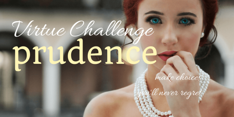 prudence virtue challenge