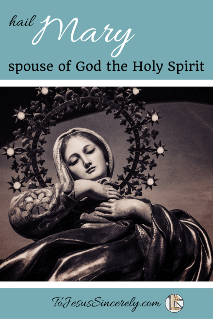 Mary Spouse of God Pinterest
