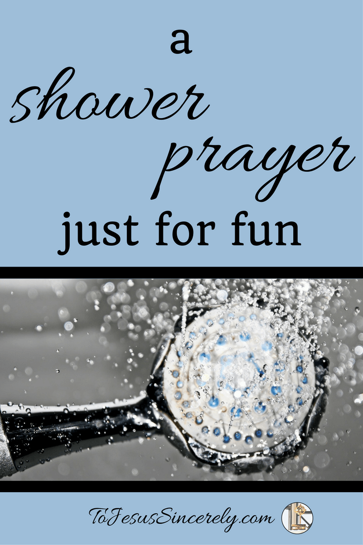 A hilarious prayer that pretty much sums of every mom's shower!
