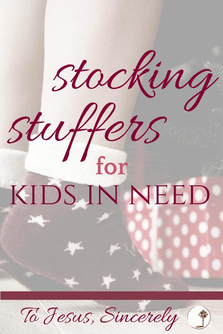"How to give to ""the least of these"" this Christmas with Stocking Stuffers for Kids in Need. We may not all be able to do big things. But together, we can combine our small efforts to do something wonderful for Christ in our neighbor."