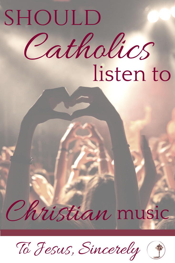 Should Catholics Listen to Christian Music pinterest